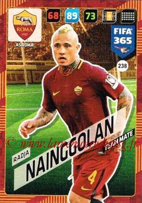 2017-18 - Panini FIFA 365 Cards - N° 238 - Radja NAINGGOLAN (AS Roma)