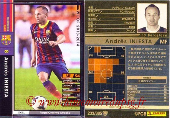2013-14 - WCCF - N° 233 - Andres INIESTA (FC Barcelone)