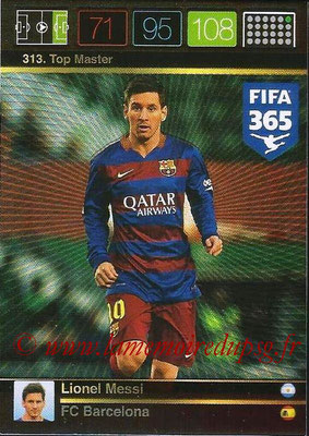 2015-16 - Panini Adrenalyn XL FIFA 365 - N° 313 - Lionel MESSI (FC Barcelone) (Top Master)
