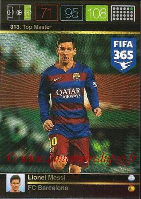 2015-16 - Panini Adrenalyn XL FIFA 365 - N° 313 - Lionel MESSI (FC Barcelone) (Top Master)