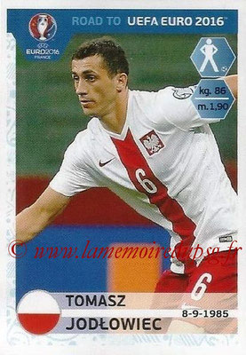 Panini Road to Euro 2016 Stickers - N° 214 - Tomasz JODLOWIEC (Pologne)