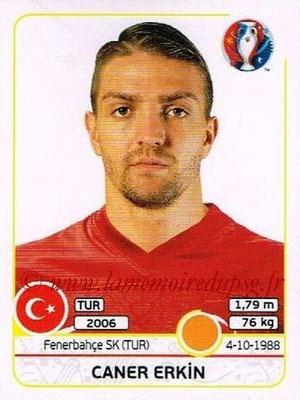 Panini Euro 2016 Stickers - N° 415 - Caner ERKIN (Turquie)