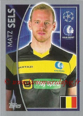 2015-16 - Topps UEFA Champions League Stickers - N° 537 - Matz SELS (KAA Gent)