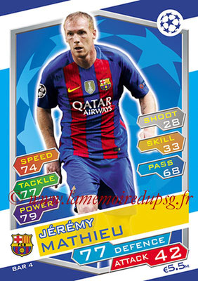 2016-17 - Topps UEFA Champions League Match Attax - N° BAR4 - Jeremy MATHIEU (FC Barcelone)