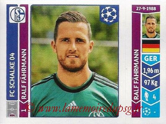 2014-15 - Panini Champions League N° 507 - Ralf FAHRMANN (FC Schalke 04)
