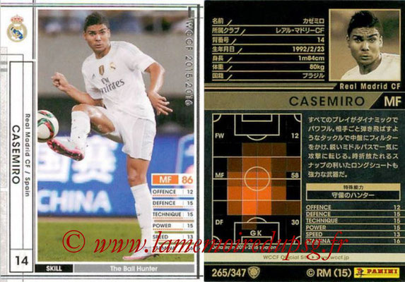 2015-16 - Panini WCCF - N° 265 - CASEMIRO (Real Madrid CF)