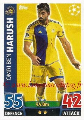 2015-16 - Topps UEFA Champions League Match Attax - N° 399 - Omri Ben HARUSH (Maccabi Tel-Aviv FC)