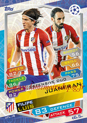 2016-17 - Topps UEFA Champions League Match Attax - N° ATL18 - JUANFAN + Filipe LUIS (Club Atletico de Madrid) (Defensive Duo)
