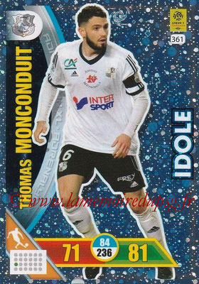 2017-18 - Panini Adrenalyn XL Ligue 1 - N° 361 - Thomas MONCONDUIT (Amiens) (Idole)