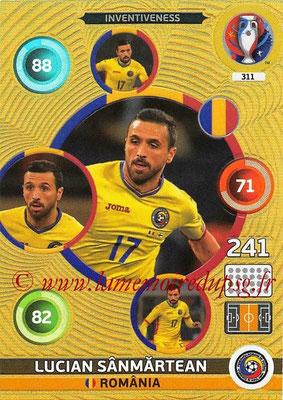 Panini Euro 2016 Cards - N° 311 - Lucian SANMARTEAN (Roumanie) (Inventiveness)