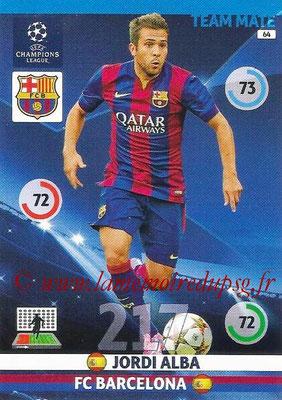 2014-15 - Adrenalyn XL champions League N° 064 - Jordi ALBA (FC Barcelone)