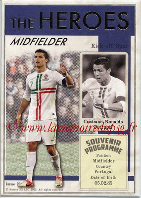2013 - Futera World Football Unique - N° HER21 - Cristiano RONALDO (Portugal) (Midfielder) (The Heroes)