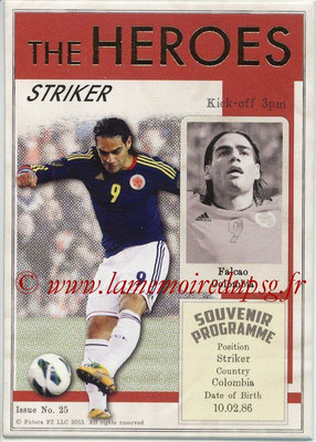 2013 - Futera World Football Unique - N° HER25 - Radamel FALCAO (Colombie) (Striker) (The Heroes)