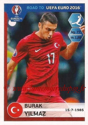 Panini Road to Euro 2016 Stickers - N° 384 - Burak YILMAZ (Turquie)