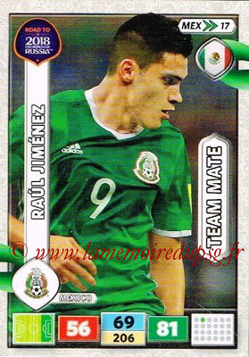 2018 - Panini Road to FIFA World Cup Russia Adrenalyn XL - N° MEX17 - Raul JIMENEZ (Mexique)