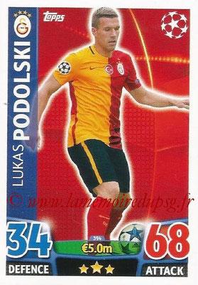 2015-16 - Topps UEFA Champions League Match Attax - N° 394 - Lukas PODOLSKI (Galatasaray AS)
