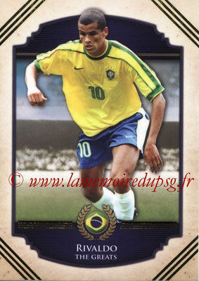 2014 - Futera World Football Unique - N° 114 - RIVALDO (The Greats)