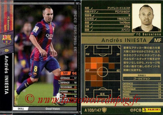 2014-15 - WCCF - N° A103 - Andres INIESTA (FC Barcelone)
