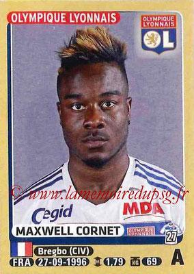 2015-16 - Panini Ligue 1 Stickers - N° 214 - Maxwell CORNET (Olympique Lyonnais)