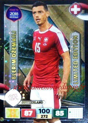 2018 - Panini Road to FIFA World Cup Russia Adrenalyn XL - N° LE-BDZ - Blerim DZEMAILI (Suisse) (Limited Edition)