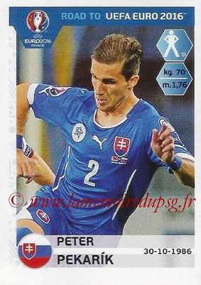 Panini Road to Euro 2016 Stickers - N° 310 - Peter PEKARIK (Slovaquie)