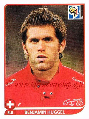 2010 - Panini FIFA World Cup South Africa Stickers - N° 591 - Benjamin HUGGEL (Suisse)
