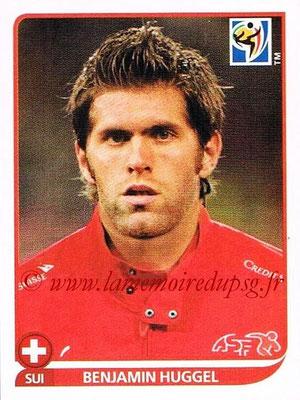 2010 - Panini FIFA World Cup South Africa Stickers - N° 591 - Benjamin HUGGEL (Suisse)