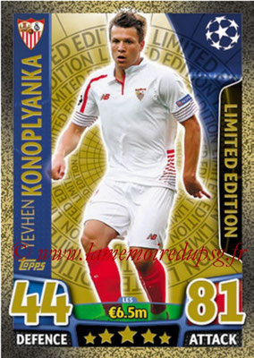 2015-16 - Topps UEFA Champions League Match Attax - N° LE5 - Yevhen KONOPLYANKA (FC Séville) (Limited Edition Gold)