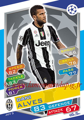 2016-17 - Topps UEFA Champions League Match Attax - N° JUV3 - Dani ALVES (Juventus FC)