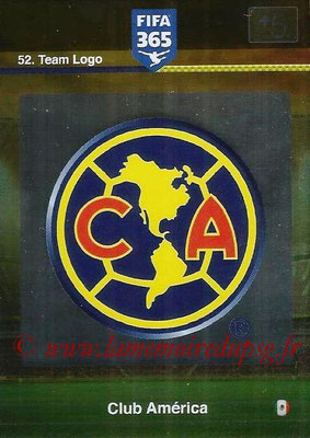 2015-16 - Panini Adrenalyn XL FIFA 365 - N° 052 - Ecusson Club América (Team Logo)