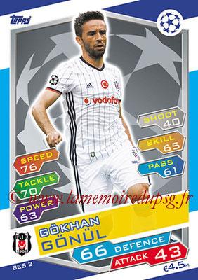 2016-17 - Topps UEFA Champions League Match Attax - N° BES3 - Gokhan GONUL (Besiktas JK)