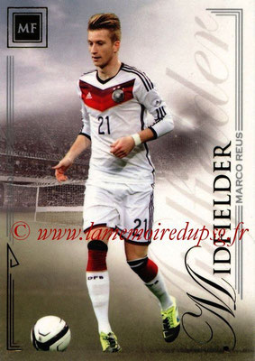 2014 - Futera World Football Unique - N° 055 - Marco REUS (Midfielder)