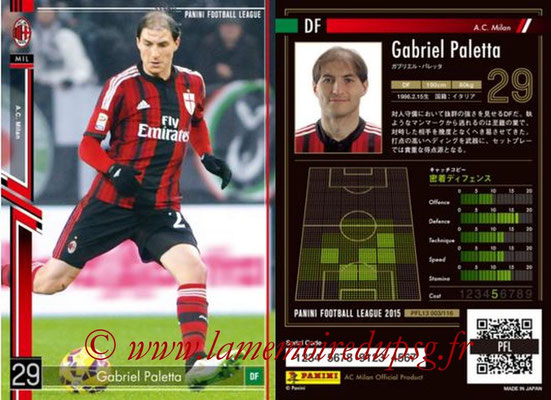 Panini Football League 2015 - PFL13 - N° 003 - Gabriel PALETTA (Milan AC)