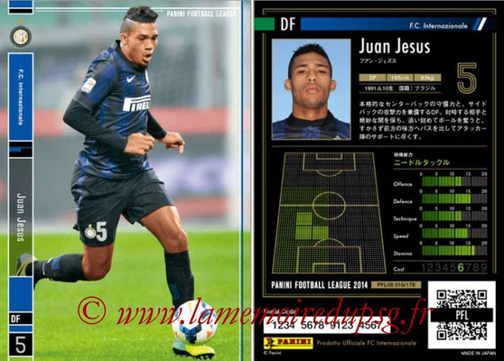 Panini Football League 2014 - PFL08 - N° 016 - Juan JESUS (Inter) (Star)
