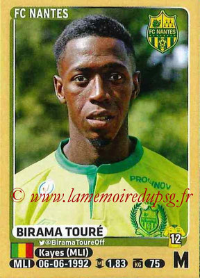 2015-16 - Panini Ligue 1 Stickers - N° 305 - Birama TOURE (FC Nantes)