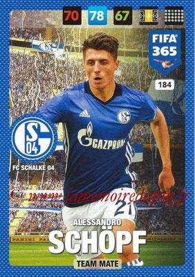 2016-17 - Panini Adrenalyn XL FIFA 365 - N° 184 - Alessandro SCHOPF (FC Schalke 04)