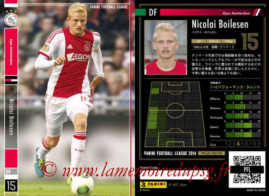Panini Football League 2014 - PFL06 - N° 106 - Nicolai BOILESEN (Ajax Amsterdam)