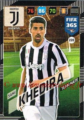 2017-18 - Panini FIFA 365 Cards - N° 220 - Sami KHEDIRA (Juventus)