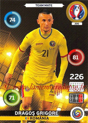 Panini Euro 2016 Cards - N° 300 - Dragos GRIGORE (Roumanie)
