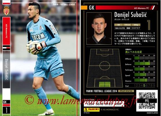 Panini Football League 2014 - PFL07 - N° 074 - Danijel SUBASIC (AS Monaco)