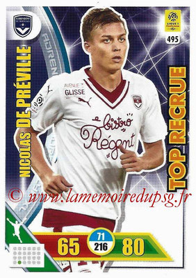 2017-18 - Panini Adrenalyn XL Ligue 1 - N° 495 - Nicolas DE PREVILLE (Bordeaux) (Top Recrue)