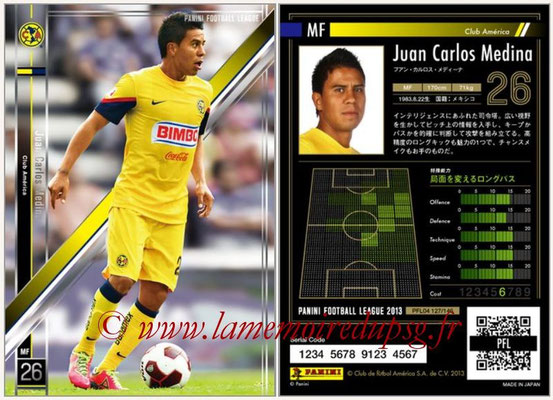 Panini Football League 2013 - PFL04 - N° 127 - Juan Carlos MEDINA (Club América)