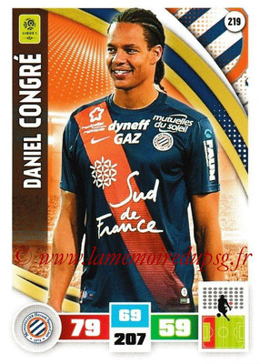 2016-17 - Panini Adrenalyn XL Ligue 1 - N° 219 - Daniel CONGRE (Montpellier)