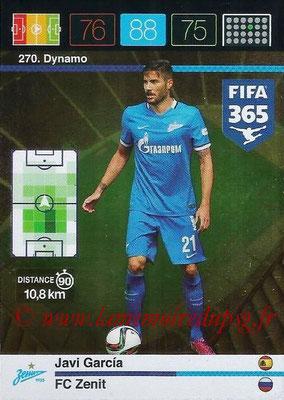2015-16 - Panini Adrenalyn XL FIFA 365 - N° 270 - Javi GARCIA (FC Zenith) (Dynamo)