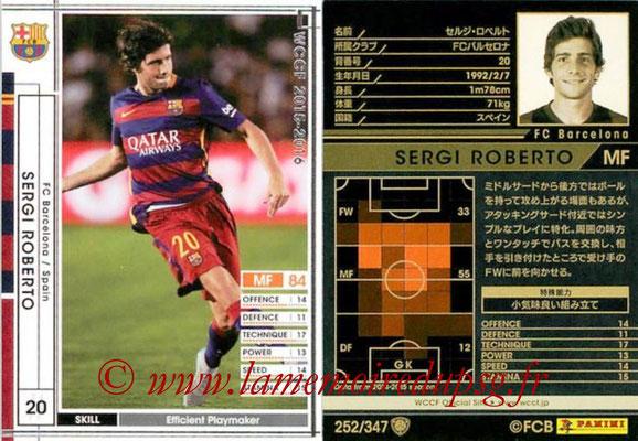 2015-16 - Panini WCCF - N° 252 - Sergi ROBERTO (FC Barcelone)