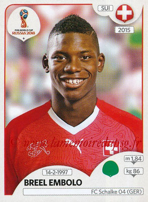 2018 - Panini FIFA World Cup Russia Stickers - N° 388 - Breel EMBOLO (Suisse)