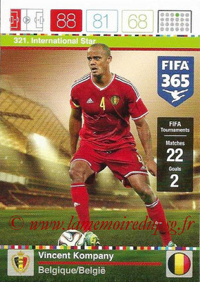2015-16 - Panini Adrenalyn XL FIFA 365 - N° 321 - Vincent KOMPANY (Belgique) (International Star)