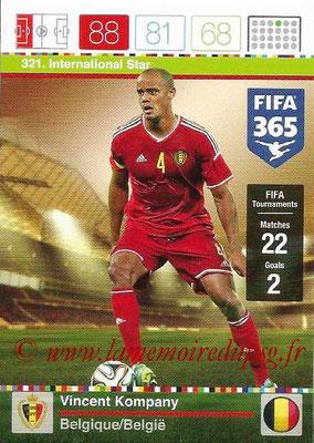 2015-16 - Panini Adrenalyn XL FIFA 365 - N° 321 - Vincent KOMPANY (Belgique) (International Star)