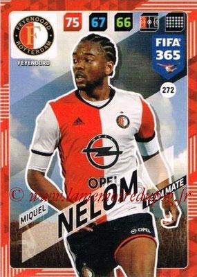 2017-18 - Panini FIFA 365 Cards - N° 272 - Miquel NELOM (Feyenoord)