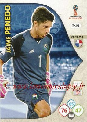 2018 - Panini FIFA World Cup Russia Adrenalyn XL - N° 244 - Jaime PENEDO (Panama)